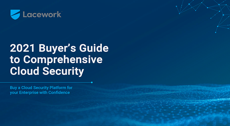 2021 Buyer's Guide to Comprehensive Cloud Security