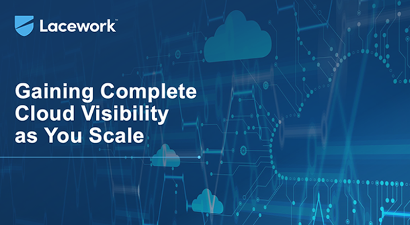 Gaining Complete Cloud Visibility as You Scale